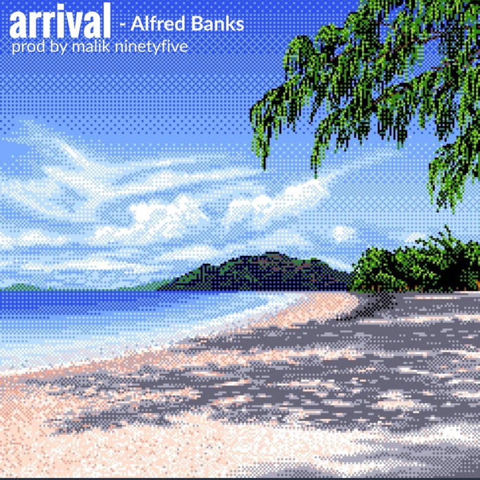 Alfred Banks – Arrival (Prod. By Malik Ninety Five)